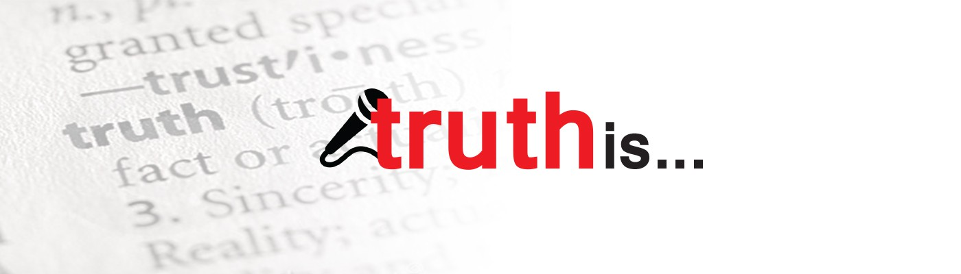 Truth is… True Personal Stories